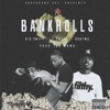 Bankrolls - Single, Big $wift, T Swish & Robtwo