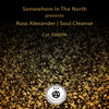 Ross Alexander - Soul Cleanse - EP artwork