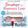 Ellen Berry - Snowdrops on Rosemary Lane  artwork