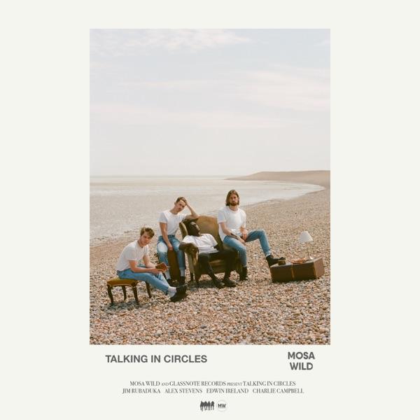 Mosa Wild - Talking in Circles - EP