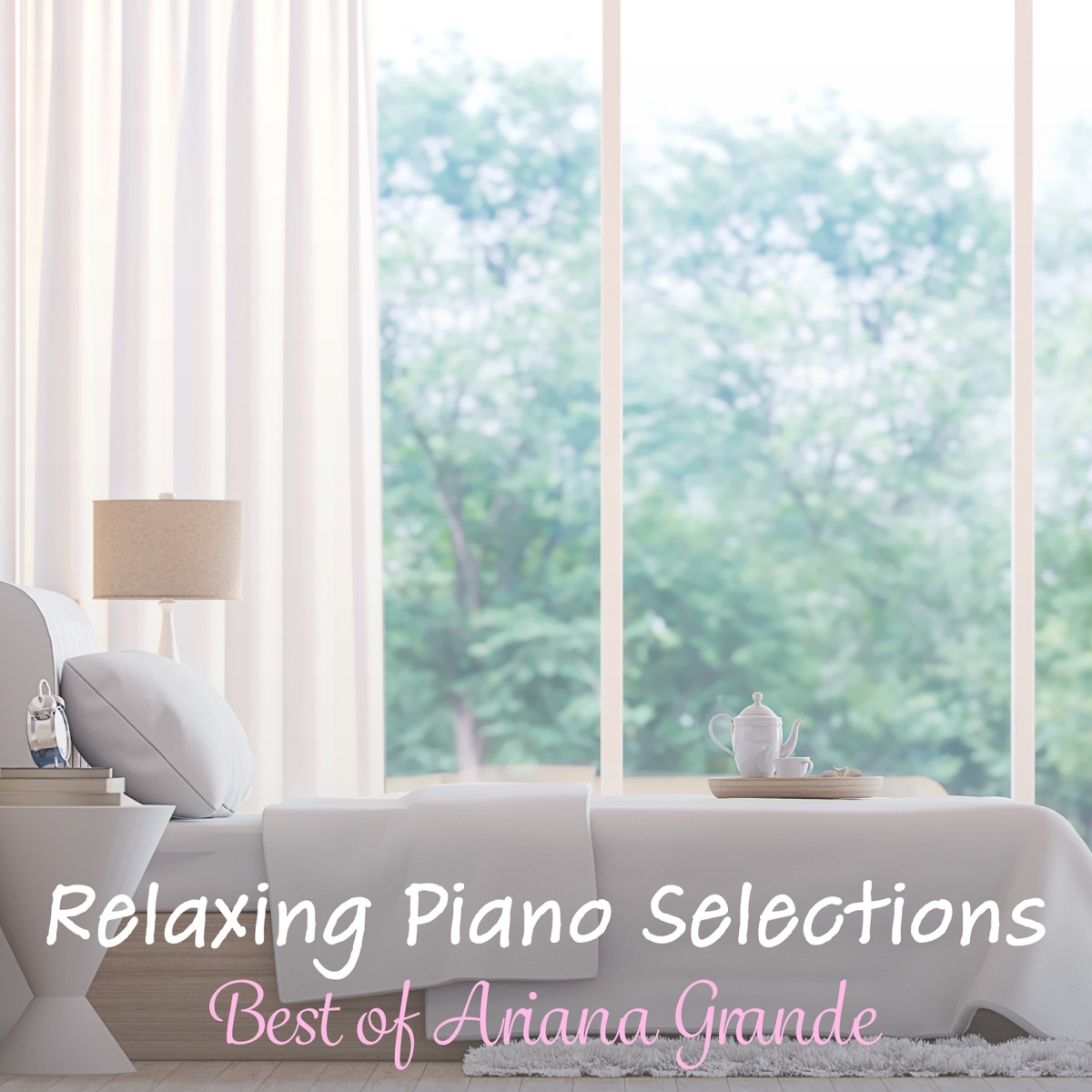 Relaxing Piano Selections Best of Ariana Grande Relaxing Piano Crew CD cover