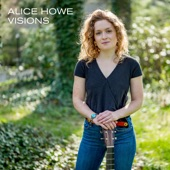 Alice Howe - Still on My Mind