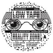 Low Tape - Reality Zone