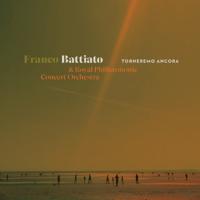 Franco Battiato & Royal Philharmonic Orchestra - Torneremo Ancora artwork