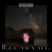 Illuminate - Sub Focus & Wilkinson - Sub Focus & Wilkinson