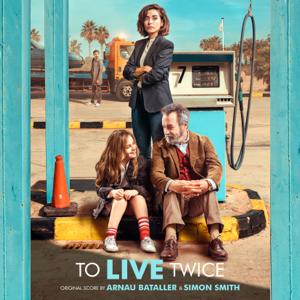 Arnau Bataller & Simon Smith - To Live Twice (Original Score)