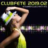 Verschiedene Interpreten - Clubfete 2019.02 (63 Summer Club & Party Hits) Grafik