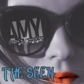Amy and the Peace Pipes - The Seen