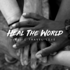 Music Travel Love - Heal the World artwork