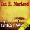 The Great Wheel (Unabridged)