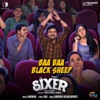 Baa Baa Black Sheep From Sixer Single