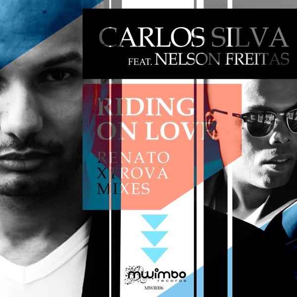 Riding on Love (Renato Xtrova Mixes) - Single