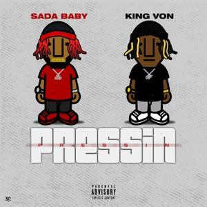Sada Baby - Pressin feat. King Von