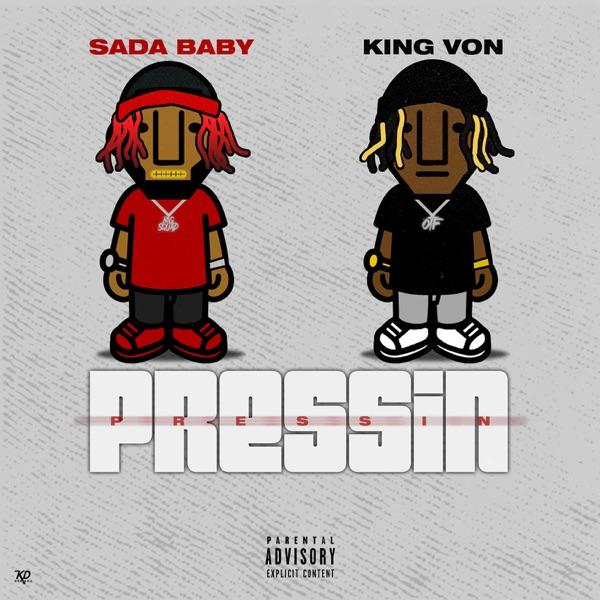 Pressin (feat. King Von) - Single