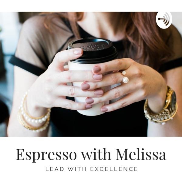 Espresso with Melissa