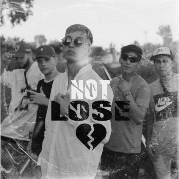 Not Lose (Bruferr Beats) - Single