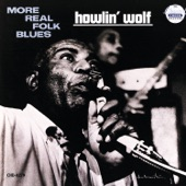Howlin' Wolf - Work for Your Money