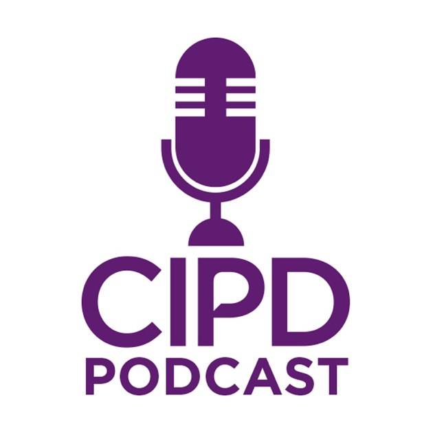 cipd by CIPD on Apple Podcasts