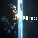 Masicka - Chance