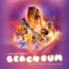 The Beach Bum - Official Soundtrack