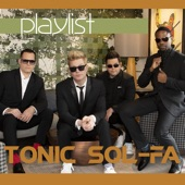 Tonic Sol-Fa - Get Here