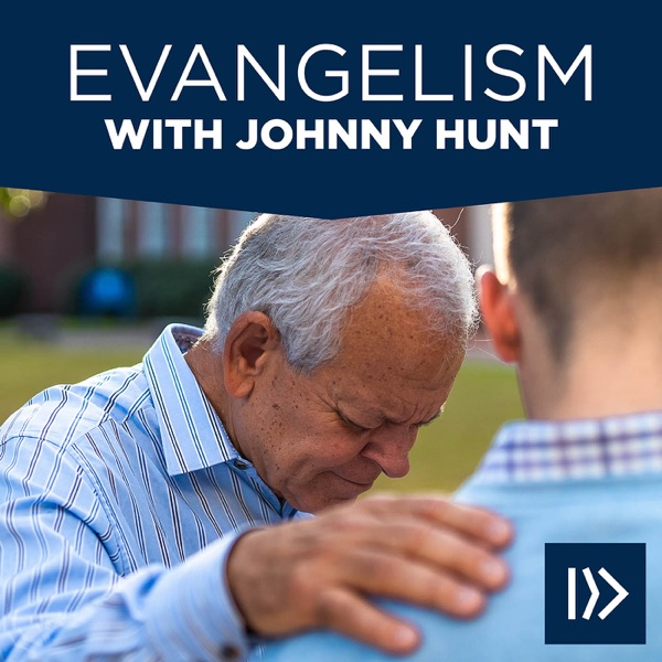 Evangelism with Johnny Hunt