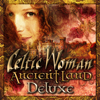 Ancient Land (Deluxe) - Celtic Woman