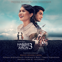Download Various Artists - Habibie & Ainun 3 (Original Motion Picture Soundtrack) Gratis, download lagu terbaru
