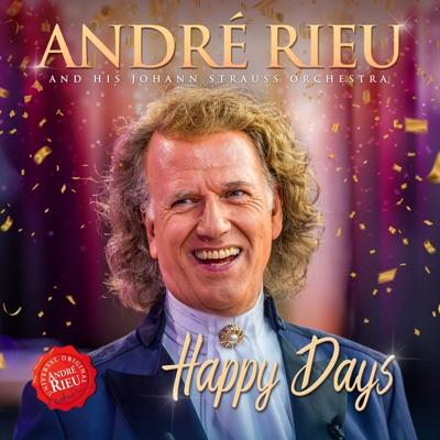 Happy Days - André Rieu