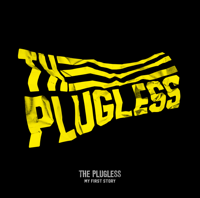 MY FIRST STORY - THE PLUGLESS artwork