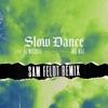 Slow Dance (Sam Feldt Remix) [feat. Ava Max] - Single