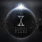 Episode 7 - The X-History Files (feat. Dan Carlin)
