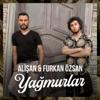 Alişan & Furkan Özsan - Yağmurlar artwork