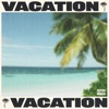 VACATION - Single, Tyga