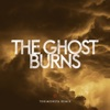 The Ghost Burns (TOKiMONSTA Remix) - Single, TOKiMONSTA