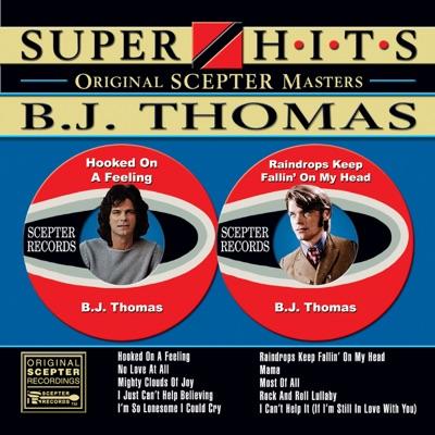 Super Hits - B. J. Thomas