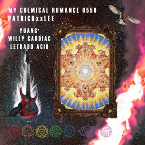 My Chemical Romance (feat. YUANG, Willy Cardiac & AcidVsAcid) - Single