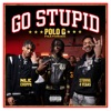Go Stupid - Single, Polo G, Stunna 4 Vegas, NLE Choppa & Mike WiLL Made-It