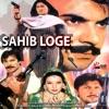 Sahib Loge (Original Motion Picture Soundtrack)