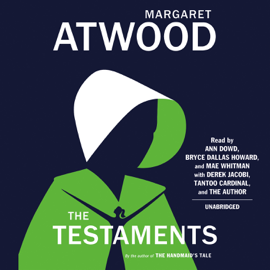 The Testaments: The Sequel to The Handmaid's Tale (Unabridged) - Margaret Atwood mp3 download