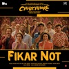 Fikar Not From Chhichhore Single