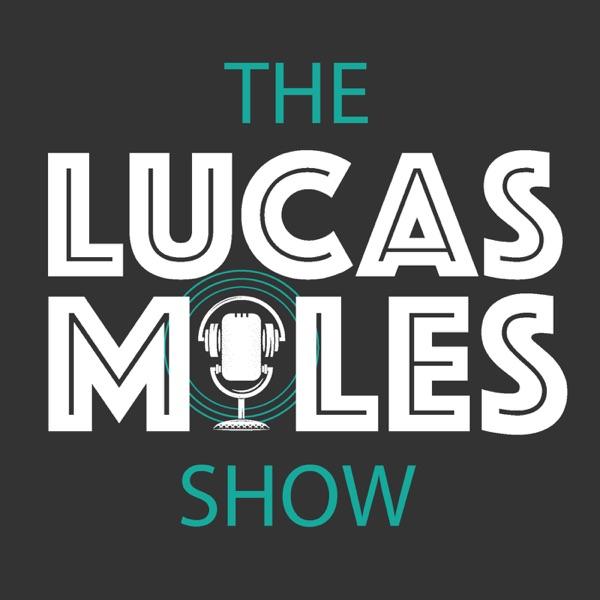 The Lucas Miles Show