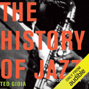 The History of Jazz, Second Edition (Unabridged)