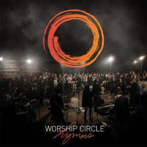 Worship Circle - Jesus Paid It All feat. Kim Walker Smith