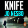 Jo Nesbø - Knife