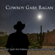 Cowboy Gary Ragan - What Good Are Dreams, If They Never Come True?