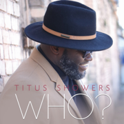 Who? - Titus Showers - Titus Showers