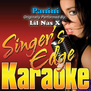 Singer's Edge Karaoke - Panini (Originally Performed By Lil Nas X) [Instrumental]
