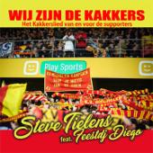 Wij Zijn De Kakkers (feat. Feestdj Diego) [Original Radio Mix]