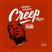 Creep (Remix) [feat. Tigo B] - Single Mp3 Download